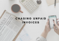 If Unpaid Invoices Are Ruining Your Business, Here's How To Save It